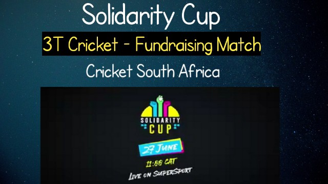 3T Cricket | Schedule, Squads, Timings and Live Streaming | Solidarity Cup