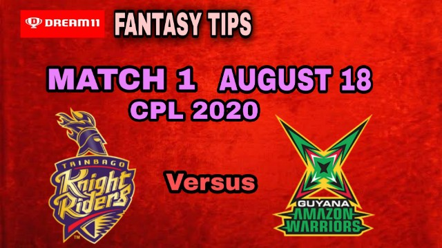 TKR vs GUY | Match 1, CPL T20 2020 | Dream11 Today Match Prediction and Players Records